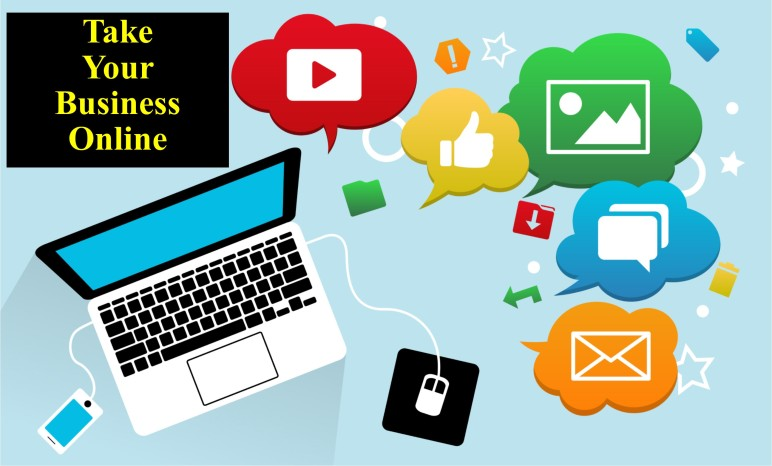 Take your business online' How?